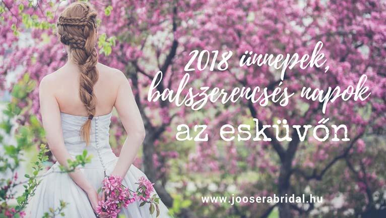 2018 ünnepek, balszerencsés napok az esküvőn