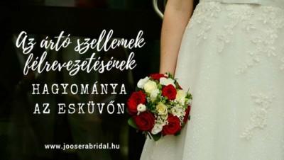 Az ártó szellemek félrevezetésének hagyományai az esküvőn