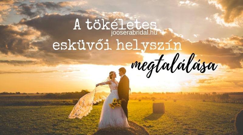 A tökéletes esküvői helyszín kiválasztása