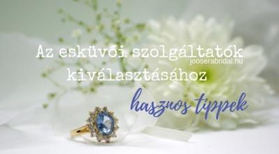 Az esküvői szolgáltatók kiválasztásához hasznos tippek
